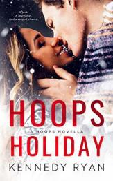 Hoops Holiday by Kennedy Ryan