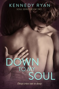 Down to My Soul by Kennedy Ryan