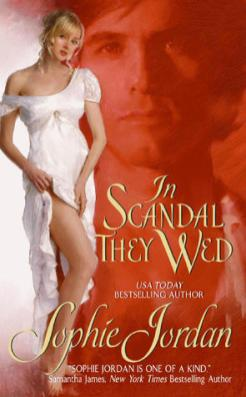 In Scandal they Wed by Sophie Jordan