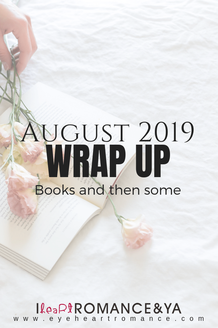 Books and then some | August 2019 Monthly Wraps