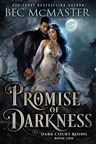 A Fae Romance Based on Hades & Persephone! Promise of Darkness by Bec McMaster [ARC Review]