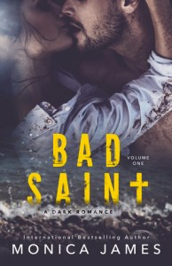 Bad Saint by Monica James