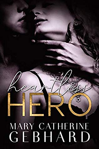A Riveting Bully Romance | Heartless Hero by Mary Catherine Gebhard [ARC Review]