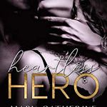 Heartless Hero by Mary Catherine Gebhard