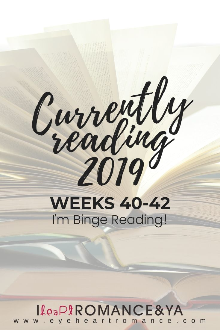 I'm Binge Reading! Currently Reading Weeks 40-42