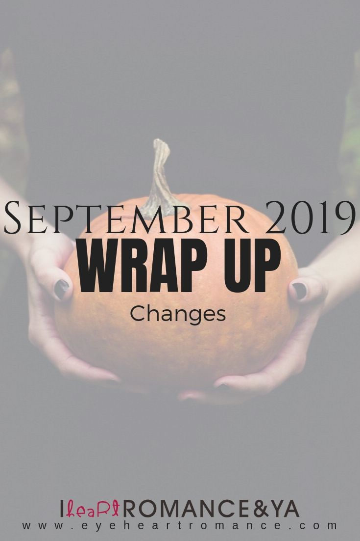 Changes | September 2019 Monthly Wraps
