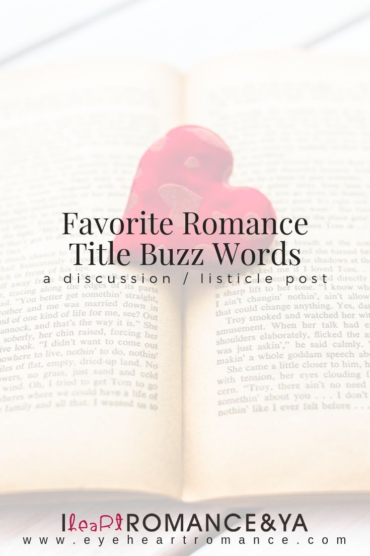 Favorite Romance Title Buzz Words