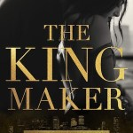 The Kingmaker by Kennedy Ryan