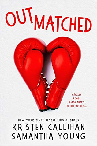 Smart and Fun! Outmatched by Kristen Callihan & Samantha Young [ARC Review]