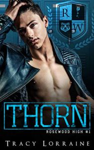 Thorn by Tracy Lorraine