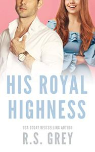 His Royal Highness by R.S. Grey