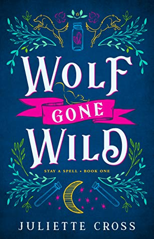 Alpha's Commentary is Spectacular! Wolf Gone Wild by Juliette Cross [ARC Review]