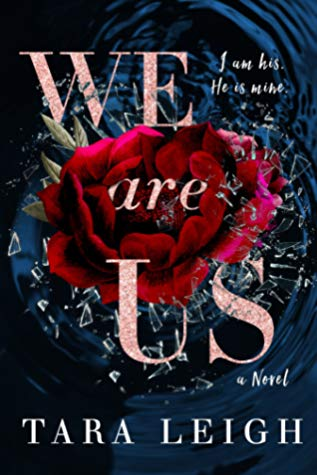 A Really Slow Burn Romance | We Are Us by Tara Leigh [ARC Review]