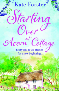Starting Over at Acorn Cottage by Kate Forster