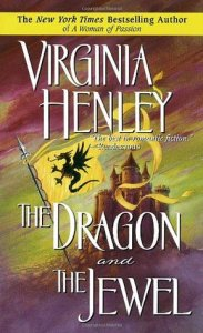 The Dragon and the Jewel by Virginia Henley
