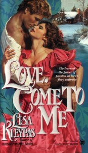 Love Come to Me by Lisa Kleypas