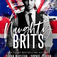 Angsty & Emotional! Naughty Brits Anthology by Sarah MacLean, Sophie Jordan, Louisa Edwards, Tessa Gratton, and Sierra Simone [ARC Review]