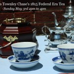 Frances Townley Chase's 1815 Federal Era Tea Party at Hammond-Harwood House