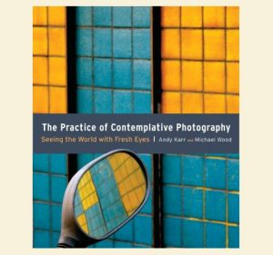 Contemplative Photography Book Cover