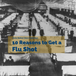 50 Million Dead or 10 Reasons to Get a Flu Shot