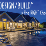 Design/Build vs. traditional Design-Bid-Build…Which is for you?