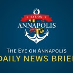 Have you checked out the Eye On Annapolis Daily News Brief yet?