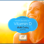 Health Benefits of Vitamin D