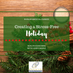 Creating a Stress-Free Holiday