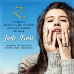 Jewelry Designer Jade Trau to visit Zachary's Jewelers during Midnight Madness