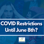 COVID Restrictions Until June 8