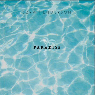 Paradise by Ezra Henderson artwork