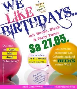 We Like Birthdays @ F-Haus   Jena   Thüringen   Deutschland