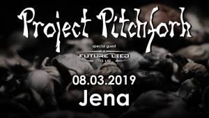 Ausverkauft :: PROJECT PITCHFORK @ F-Haus | Jena | Thüringen | Deutschland