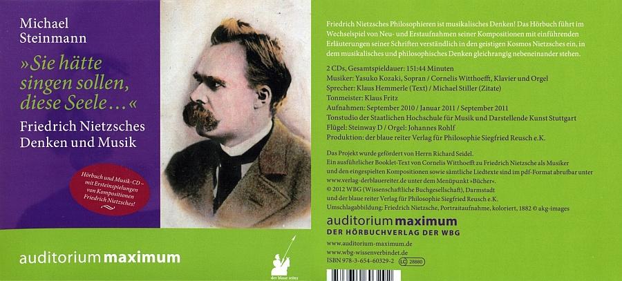 Michael Steinmann Als Autor Verantwortet Gesprochenen Texte Fur Wiedergabe Der Musik Nietzsches Ist Cornelis Witthoefft Zustandig