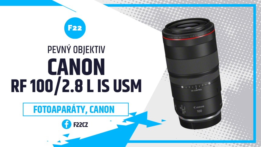 Canon RF 100/2.8 L IS USM