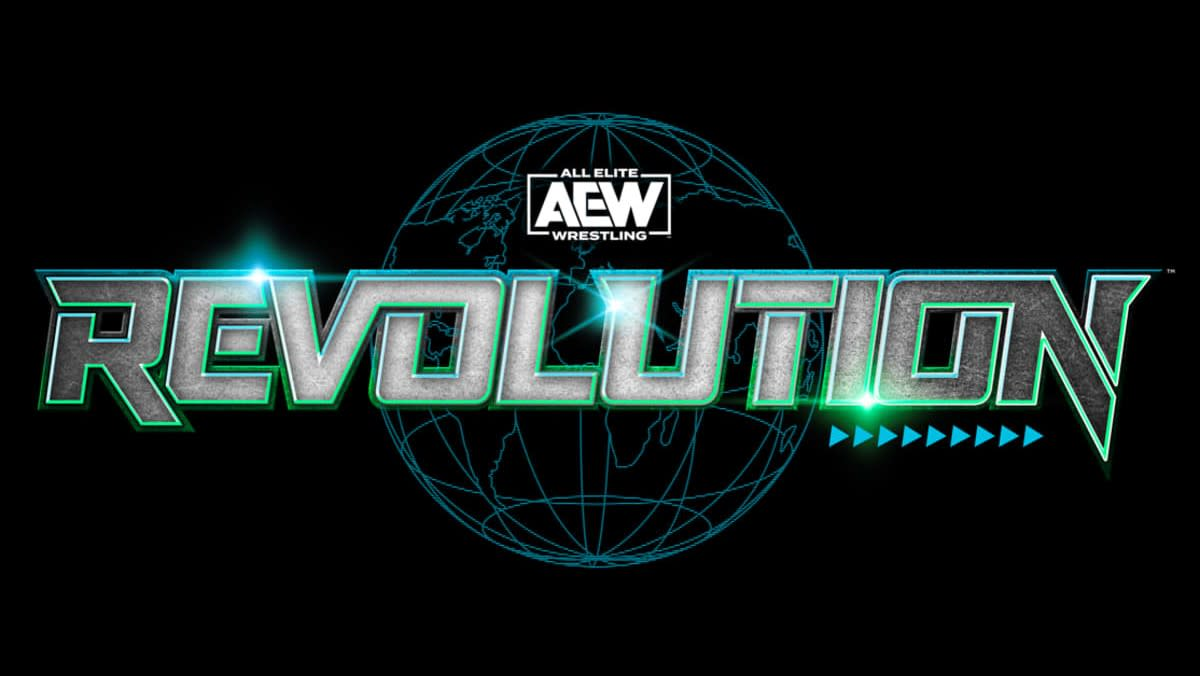 AEW Revolution Reportedly Moved To A New Date