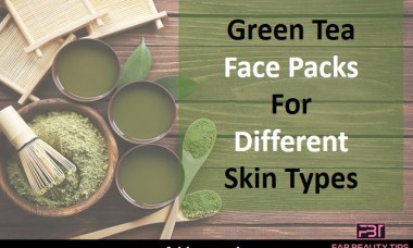 green tea face mask, green tea face pack, green tea face pack at home, green tea face pack for dry skin, green tea face pack for oily skin, green tea pack for skin, how to make green tea face pack