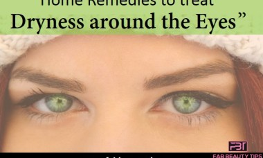 dry skin around eyes,dry skin under eyes ,dryness around eyes