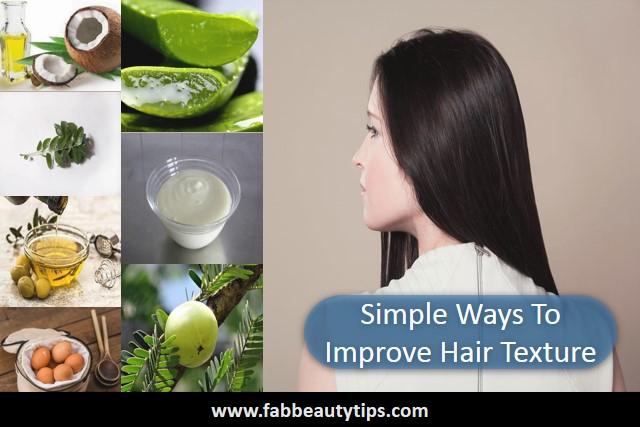 improve hair texture, hair texture, hairs, strong hairs,silky hairs
