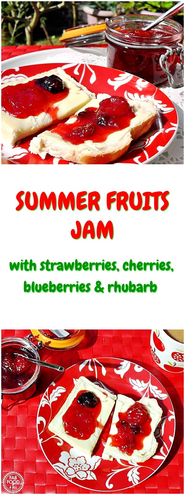 Summer Fruits Jam - Fab Food 4 All