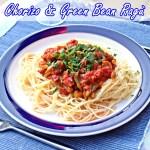Chorizo & Green Bean Ragù - Fab Food 4 All