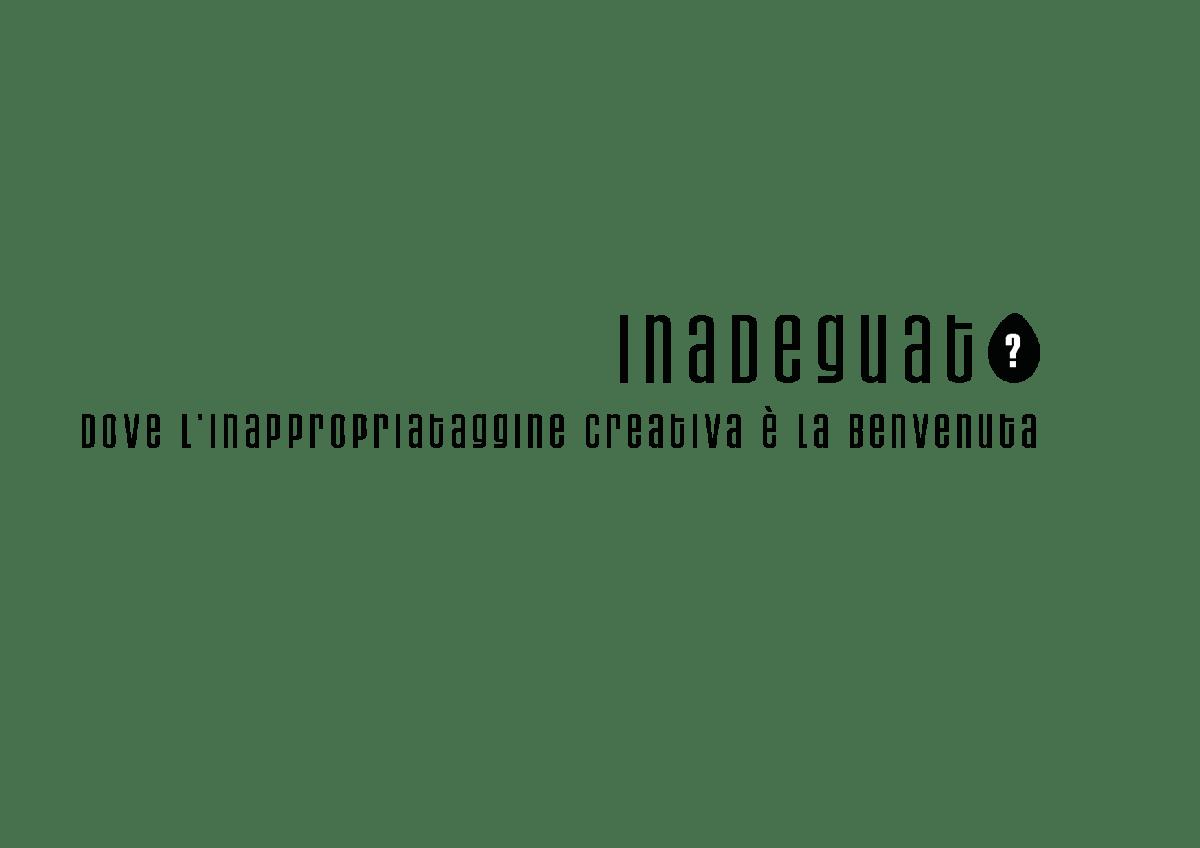 Inadeguato – Progetto artistico nazionale