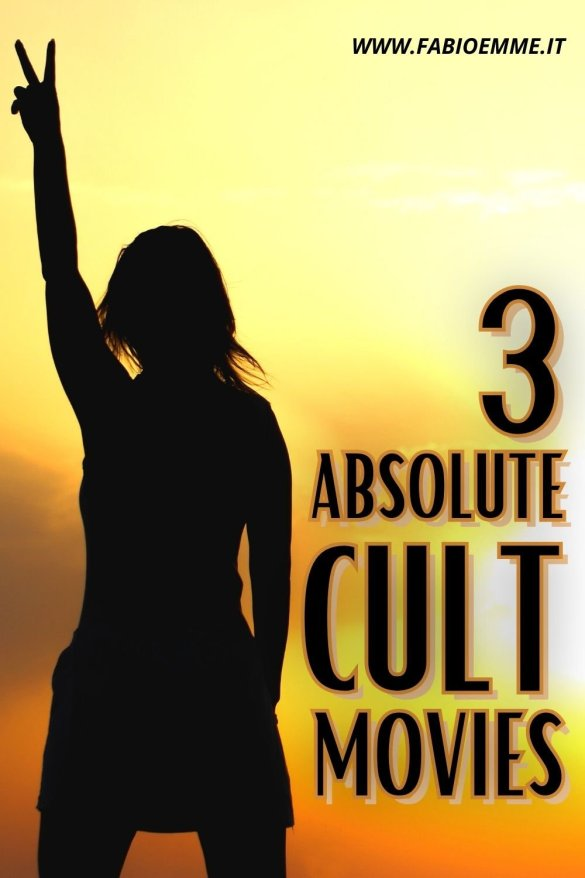 3 Absolute Cult Movie