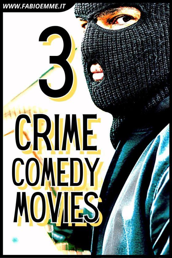 Crime Comedy Movies
