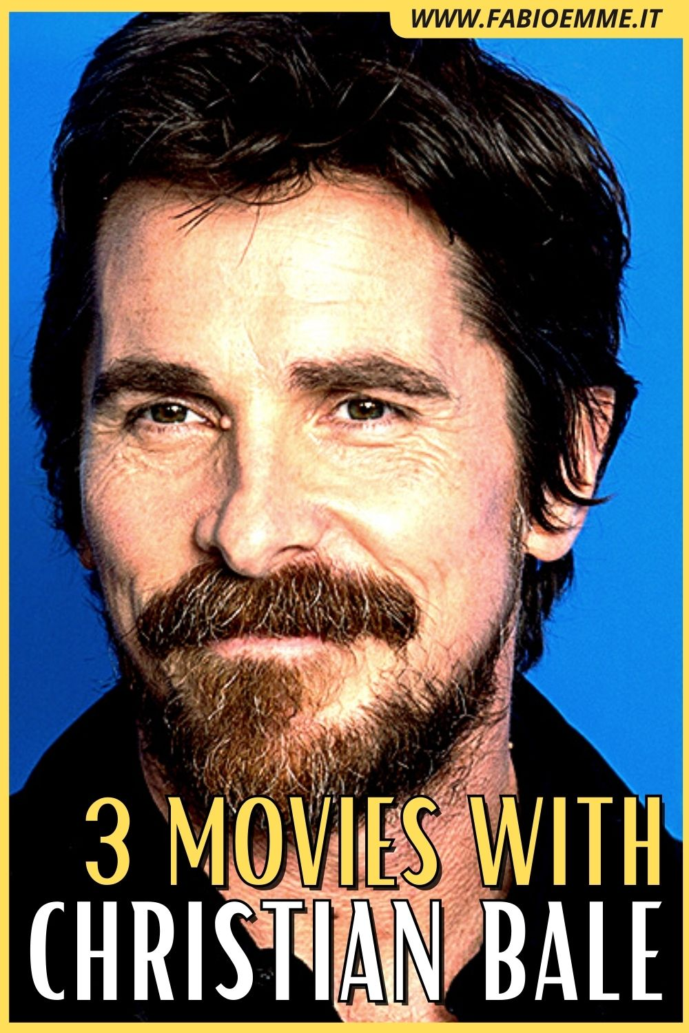 3 Movies with Christian Bale