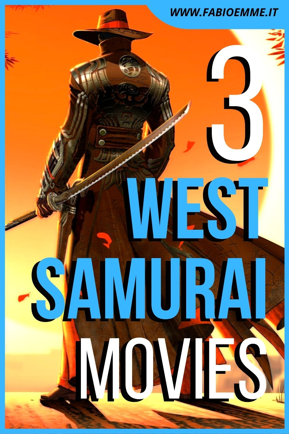 3 West Samurai Movies