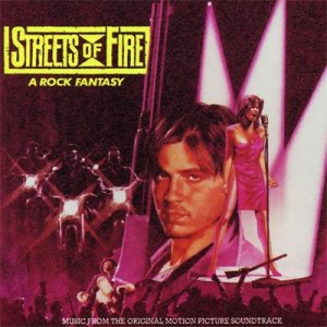 Streets of Fire - Original Soundtrack