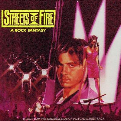 Streets of Fire - Original Soundtrack