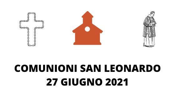 COMUNIONI SAN LEONARDO 27 GIUGNO 2021