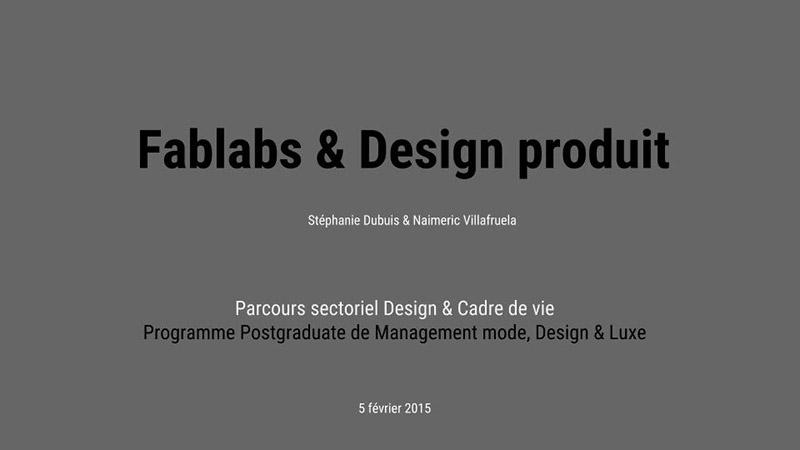 FABlabs et Design Produit - IFM - Dubuis / Villafruela